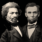 Douglass and Lincoln on black 150